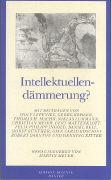 Cover-Bild zu Lepenies, Wolf (Beitr.): Intellektuellendämmerung?