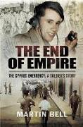 Cover-Bild zu Bell, Martin: End of Empire (eBook)