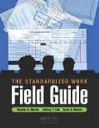 Cover-Bild zu Martin, Timothy D.: The Standardized Work Field Guide (eBook)