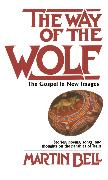 Cover-Bild zu Bell, Martin: The Way of the Wolf