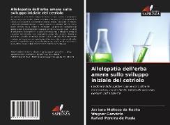 Cover-Bild zu Da Rocha, Adriano Maltezo: Allelopatia dell'erba amara sullo sviluppo iniziale del cetriolo
