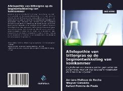 Cover-Bild zu Da Rocha, Adriano Maltezo: Allelopathie van bittergras op de beginontwikkeling van komkommer