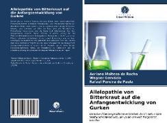 Cover-Bild zu Da Rocha, Adriano Maltezo: Allelopathie von Bitterkraut auf die Anfangsentwicklung von Gurken