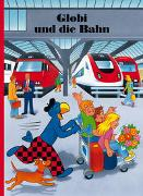Cover-Bild zu Strebel, Guido: Globi und die Bahn