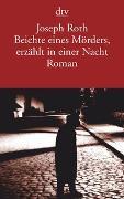 Cover-Bild zu Beichte eines Mörders, erzählt in einer Nacht von Roth, Joseph