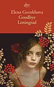 Cover-Bild zu Goodbye Leningrad von Gorokhova, Elena