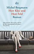 Cover-Bild zu Herr Klee und Herr Feld von Bergmann, Michel