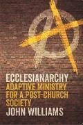 Cover-Bild zu Ecclesianarchy (eBook) von Williams, John