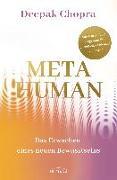 Cover-Bild zu Metahuman - das Erwachen eines neuen Bewusstseins von Chopra, Deepak