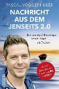 Cover-Bild zu Voggenhuber, Pascal: Nachricht aus dem Jenseits 2.0 (eBook)
