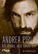Cover-Bild zu Pirlo, Andrea: Ich denke, also spiele ich (eBook)