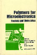 Cover-Bild zu Polymers for Microelectronics: Resists and Dielectrics von Thompson, Larry F. (Hrsg.)