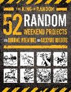 "Cover-Bild zu 52 Random Weekend Projects: For Budding Inventors and Backyard Builders von Random"", Grant Thompson"