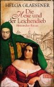 Cover-Bild zu Die Hexe und der Leichendieb (eBook) von Glaesener, Helga
