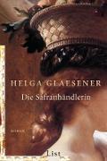 Cover-Bild zu Die Safranhändlerin (eBook) von Glaesener, Helga