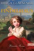 Cover-Bild zu Das Findelhaus (eBook) von Glaesener, Helga