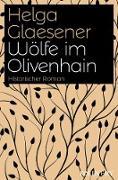 Cover-Bild zu Wölfe im Olivenhain (eBook) von Glaesener, Helga