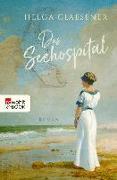 Cover-Bild zu Das Seehospital (eBook) von Glaesener, Helga