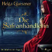 Cover-Bild zu Safran für Venedig - Die Safranhändlerin-Saga 2 (Ungekürzt) (Audio Download) von Glaesener, Helga