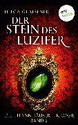 Cover-Bild zu Die Thannhäuser-Trilogie - Band 2: Der Stein des Luzifer (eBook) von Glaesener, Helga