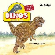 Cover-Bild zu Die Dinos sind da, Folge 4: Tyrannosauro (Audio Download) von Fohrmann, Petra