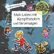 Cover-Bild zu Mein Leben mit Kampfrobotern und Nervensägen (Audio Download) von Tielmann, Christian