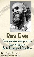 Cover-Bild zu Dass, Ram: Consciousness, Aging and the New Millennium & an Evening with Ram Dass