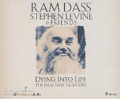 Cover-Bild zu Dass, Ram: Dying Into Life: A Week Long Program Recorded with These 2 Master Teachers in 1982