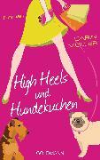 Cover-Bild zu Müller, Carin: High Heels und Hundekuchen (eBook)