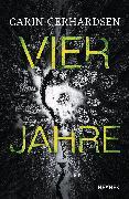 Cover-Bild zu Gerhardsen, Carin: Vier Jahre (eBook)