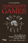 Cover-Bild zu Dangerous Games (eBook) von Peters, Lucia