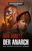 Cover-Bild zu Abnett, Dan: Warhammer 40.000 - Der Anarch