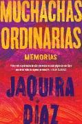 Cover-Bild zu eBook Ordinary Girls \ Muchachas ordinarias (Spanish edition)