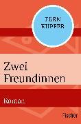 Cover-Bild zu Zwei Freundinnen von Kupfer, Fern