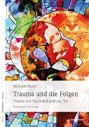 Cover-Bild zu Trauma und die Folgen von Huber, Michaela
