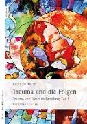 Cover-Bild zu Trauma und die Folgen (eBook) von Huber, Michaela