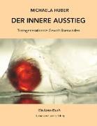 Cover-Bild zu Der innere Ausstieg (eBook) von Huber, Michaela