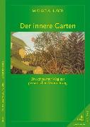 Cover-Bild zu Der innere Garten (eBook) von Huber, Michaela
