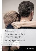 Cover-Bild zu Traumasensible Paartherapie (eBook) von Klees, Katharina