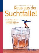 Cover-Bild zu Raus aus der Suchtfalle! (eBook) von Dehner-Rau, Cornelia