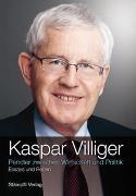 Cover-Bild zu Villiger, Kaspar: Pendler zwischen Wirtschaft und Politik