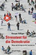 Cover-Bild zu Villiger, Kaspar: Stresstest für die Demokratie