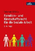 Cover-Bild zu Familien- und Kindschaftsrecht für die Soziale Arbeit (eBook) von Gürbüz, Sabahat
