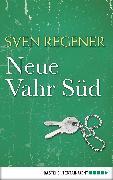 Cover-Bild zu Regener, Sven: Neue Vahr Süd (eBook)
