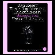 Cover-Bild zu Kesey, Ken: Einer flog über das Kuckucksnest (Ungekürzt) (Audio Download)