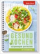 Cover-Bild zu Gesund kochen, ausgewogen geniessen von Bossi, Betty