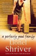 Cover-Bild zu Shriver, Lionel: Perfectly Good Family (eBook)