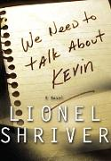 Cover-Bild zu Shriver, Lionel: We Need to Talk About Kevin (eBook)