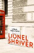 Cover-Bild zu Shriver, Lionel: Liebespaarungen (eBook)