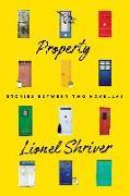 Cover-Bild zu Shriver, Lionel: Property (eBook)